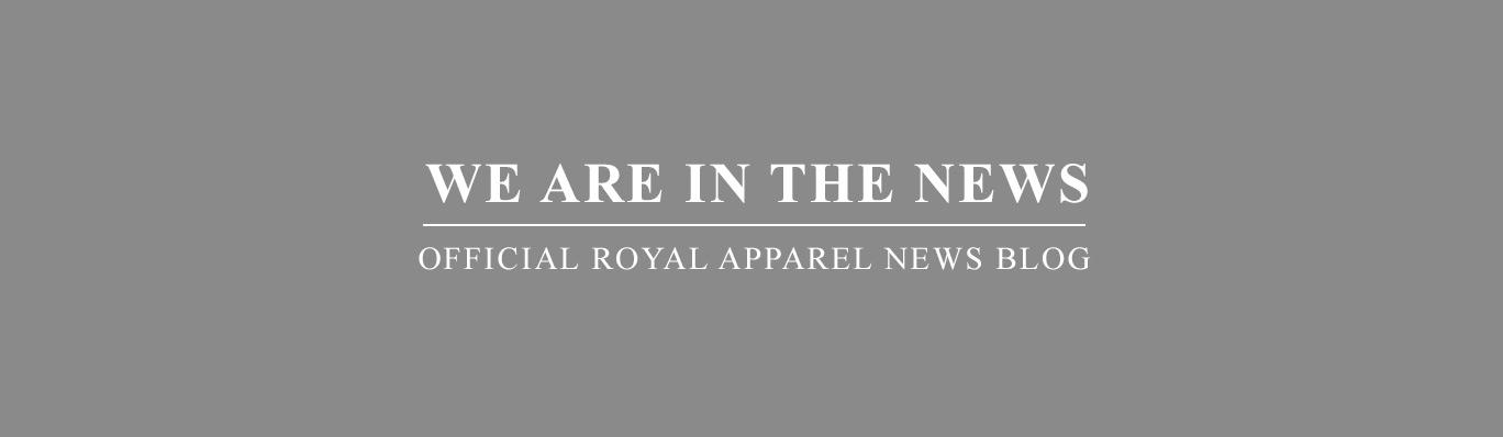 Royal Apparel News
