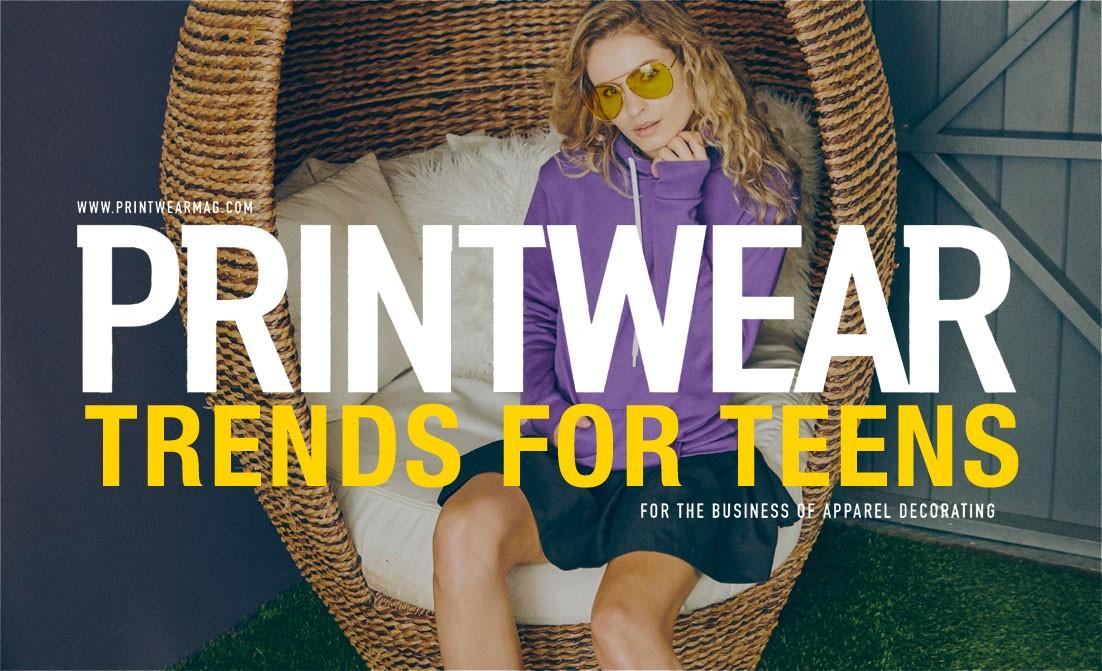 Printwear trends for teens