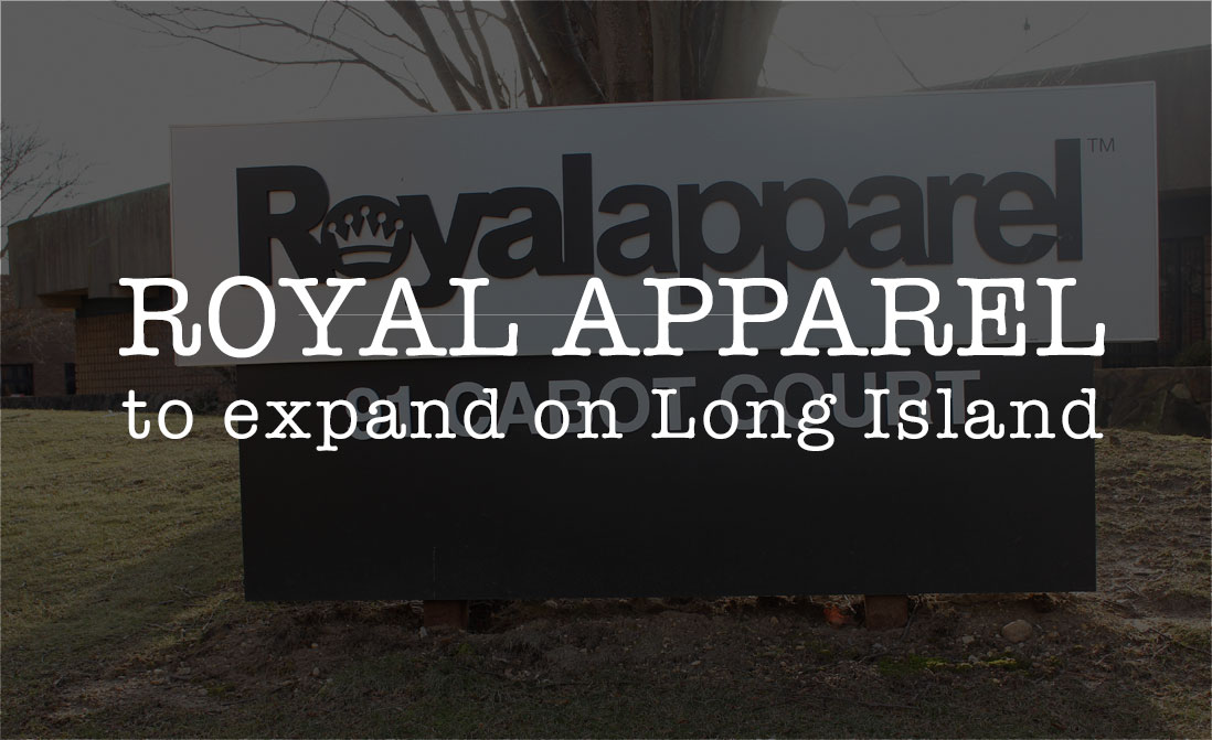 Royal Apparel to expand on Long Island