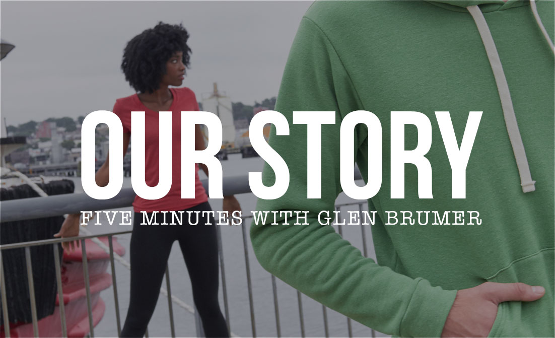 Our Story - Five minutes with Glen Brumer